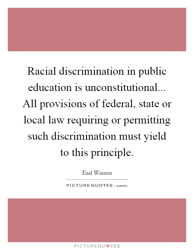 racial discrimination in education The aclu racial justice program actively supports affirmative action to secure racial diversity in educational settings, workplaces, and government contracts, to remedy continuing systemic discrimination against people of color, and to help ensure equal opportunities for all people as part of this commitment, we are working to defend.