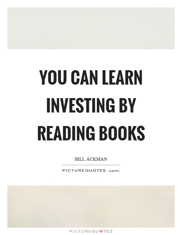 You can learn investing by reading books Picture Quote #1