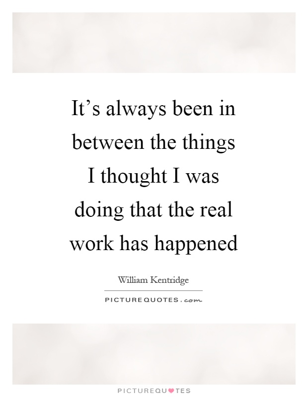 kentridge quotes