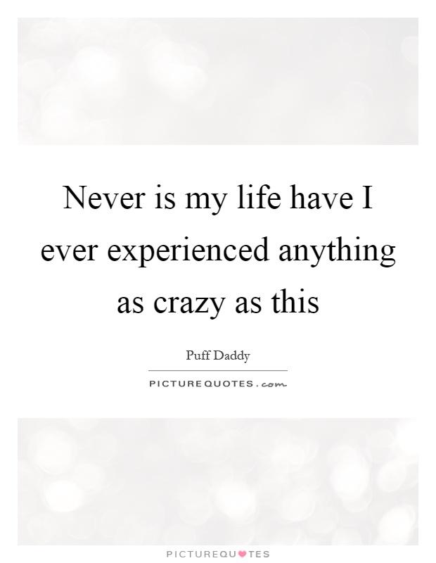 crazy life quotes i - photo #30