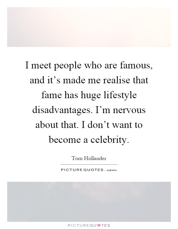 6. ADVANTAGES AND DISADVANTAGES OF BEING A CELEBRITY ...