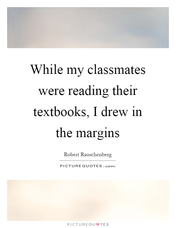 quotes about classmates Quotes
