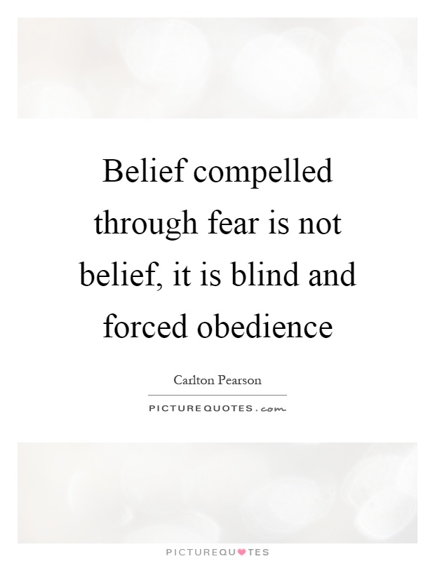 blind obedience quotes sayings blind obedience picture quotes