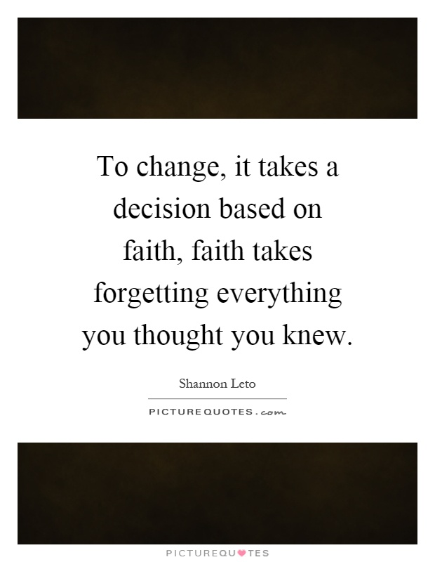 Decisions change everything