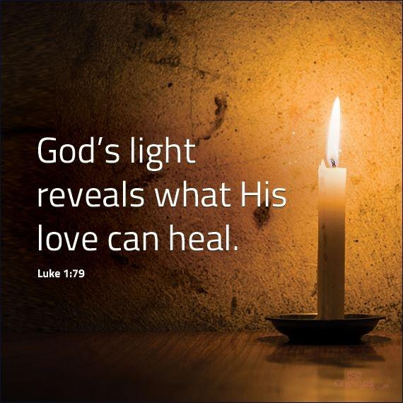 God's light reveals what his love can heal Picture Quote #1