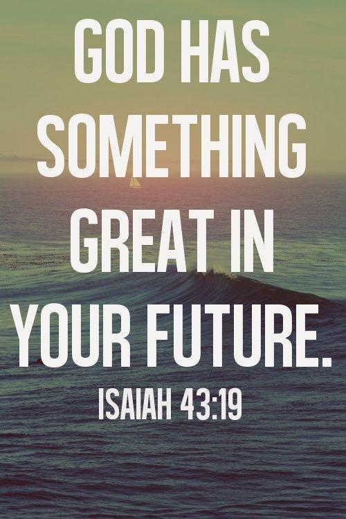 God has something great in your future Picture Quote #1