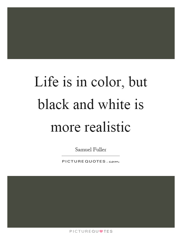 Black And White Color Quotes | www.pixshark.com - Images ...