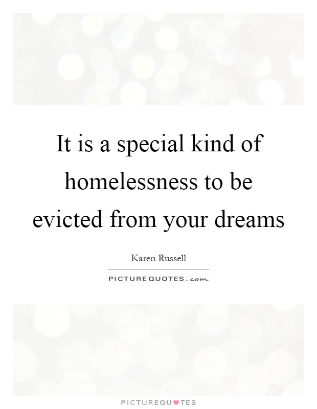 Quotes About Homelessness Enchanting Homelessness Quotes & Sayings  Homelessness Picture Quotes