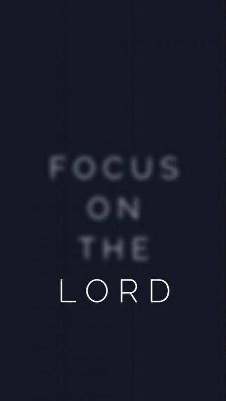 Focus on the Lord Picture Quote #1