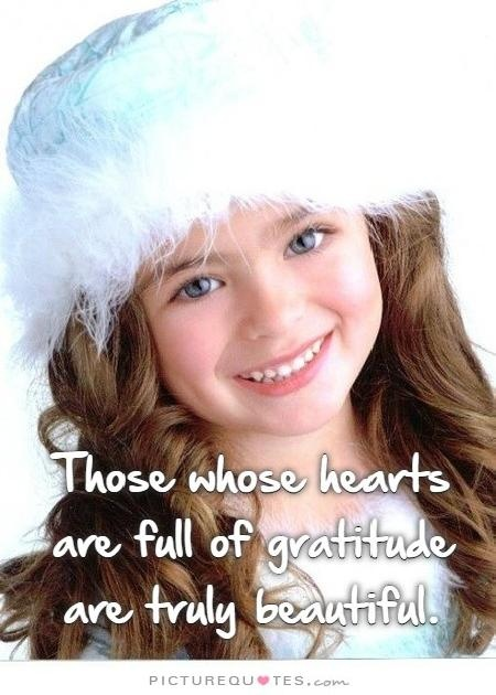 People whose hearts are full of gratitude are truly beautiful Picture Quote #2