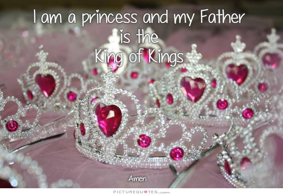 I am a princess and my father is the kind of kings Picture Quote #1