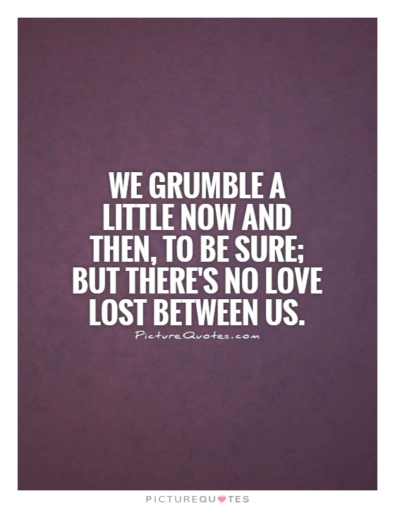 Quotes About Lost Love Images : Grumble Quotes. QuotesGram
