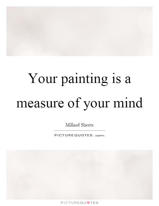 Millard Sheets Quotes & Sayings (6 Quotations)
