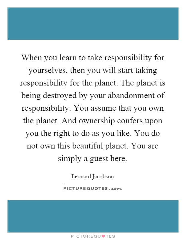 Responsibility for the planet