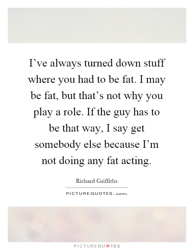 i may be fat but quotes