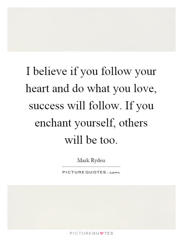 how to follow your heart in love