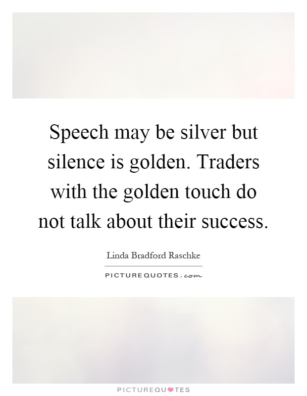 Speech is silver silence is golden short essay - doct.tn