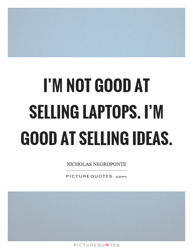 Selling Quotes Selling Sayings Selling Picture Quotes