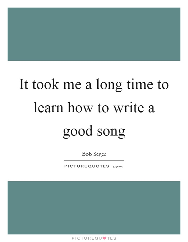 How to write a long song