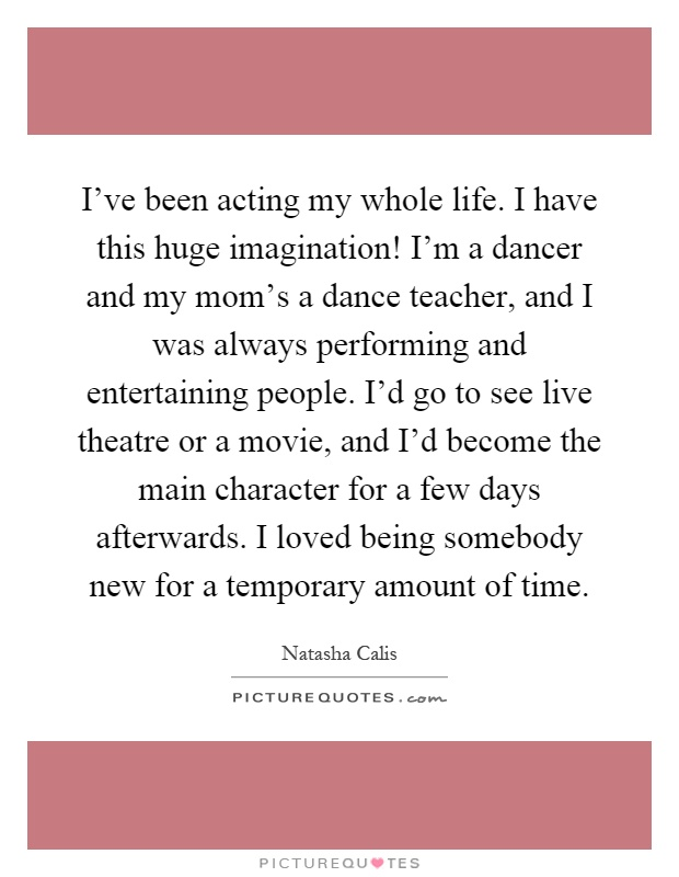 my life of being a dancer on broadway A dancer never knows when their dance career will suddenly vanish: a company folds, career ending injury, car accident, deathdance every day as if it is the final performance don't save the joy of dance for the stage.