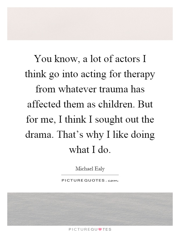 how to know if you are into acting