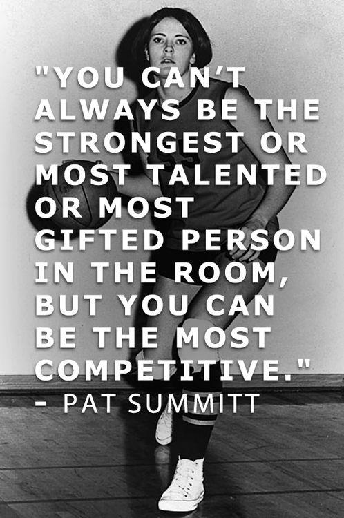 You can't always be the strongest or most talented or most gifted person in the room, but you can be the most competitive Picture Quote #1