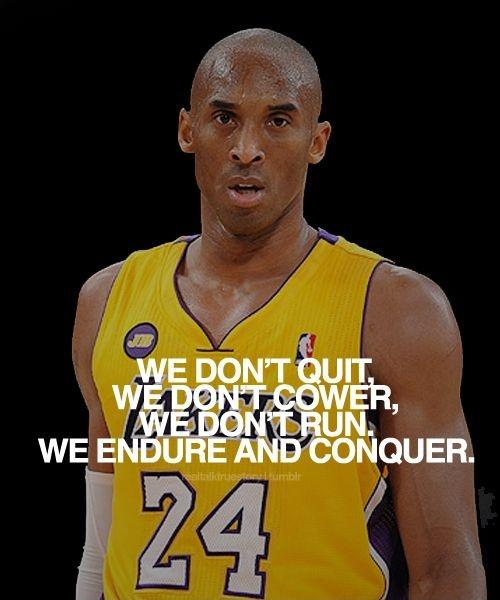 We don't quit, we don't cower. We endure and conquer Picture Quote #1