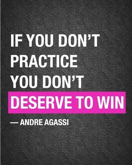 If you don't practice you don't deserve to win Picture Quote #1