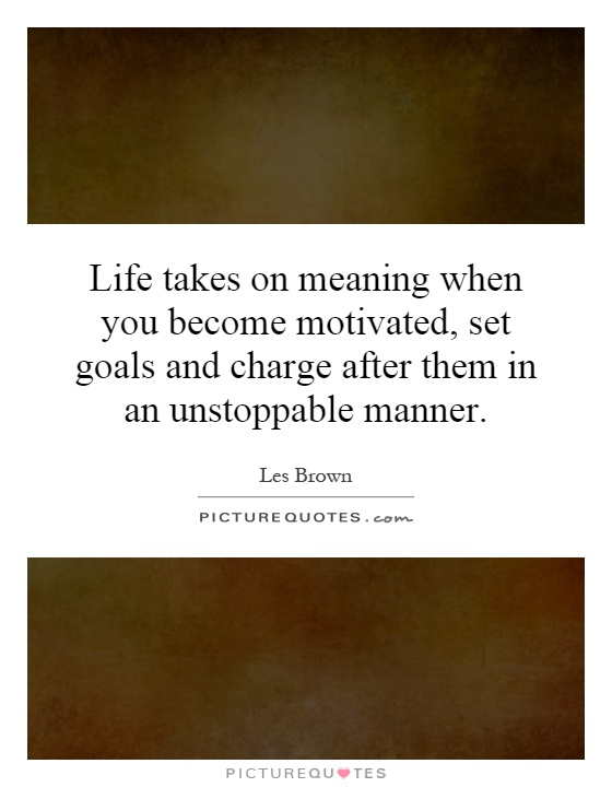 explanation of life goals Setting goals gives your life direction, and boosts your motivation and self-confidence  personal goal setting planning to live your life your way many people.