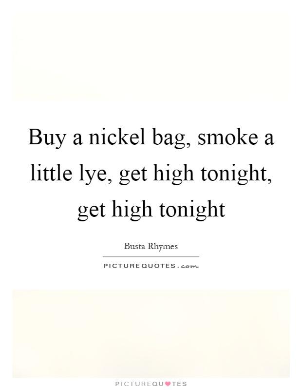 Getting High Off Fashion: Buy A Nickel Bag, Smoke A Little Lye, Get High Tonight