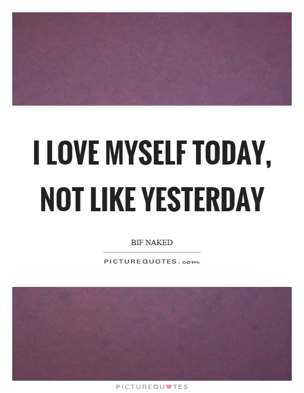 I Love Myself Quotes I Love Myself Quotes &...