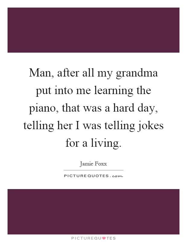 My Grandma Sayings