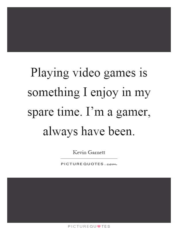 Spare Time Quotes | Spare Time Sayings | Spare Time Picture Quotes