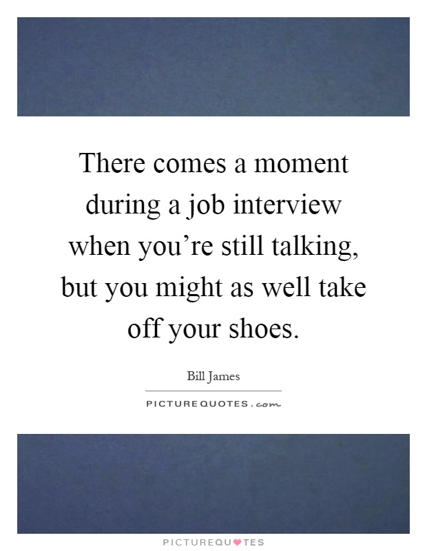 Have you had a recent job interview?