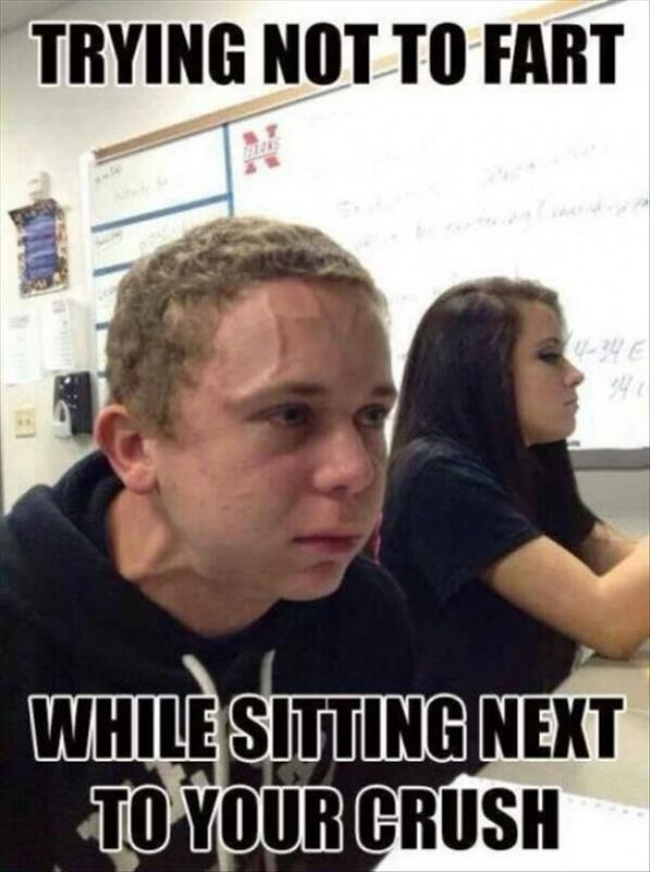 Trying not to fart while sitting next to your crush Picture Quote #1