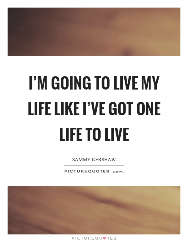 one life to live quotes