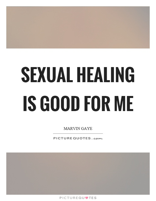 Sexual Healing Quotes