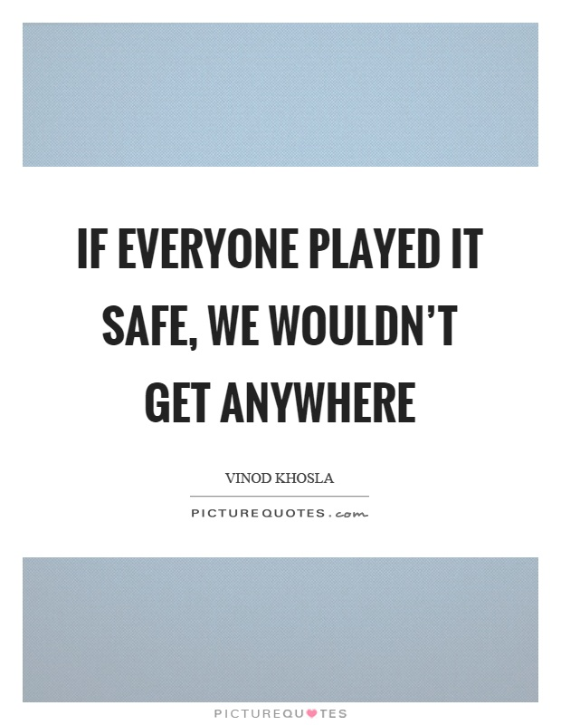 That Played In Safe Keep Calm And Play Safe Poster