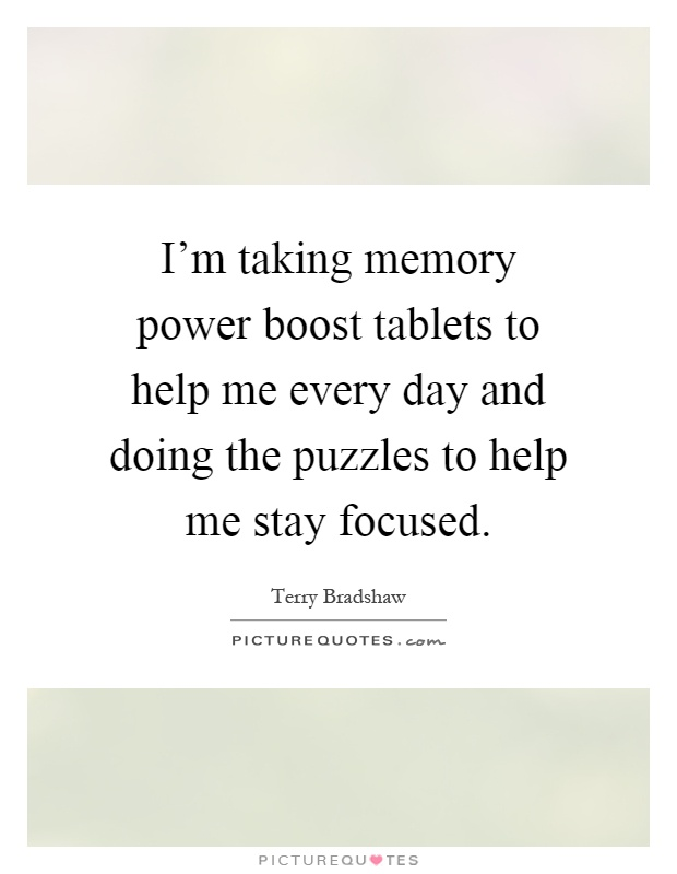 Terrific Im Taking Memory Power Boost Tablets To Help Me Every Day Beutiful Home Inspiration Ommitmahrainfo