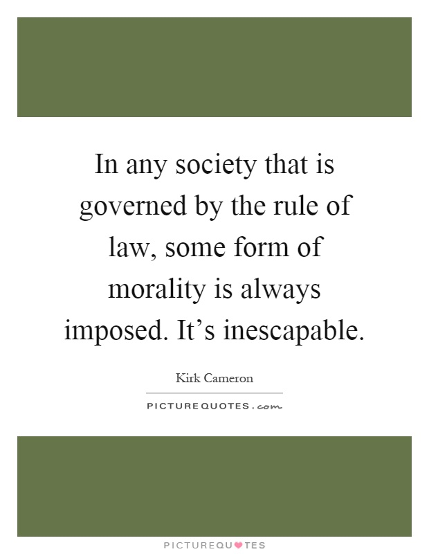 The Morality of Law by Lon L. Fuller  Quotes About Morals And Law