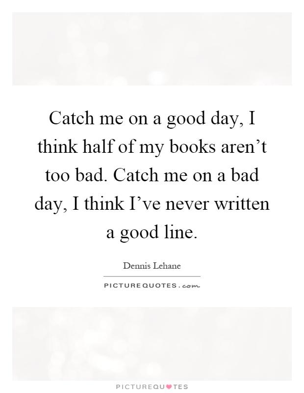 good catch lines essays