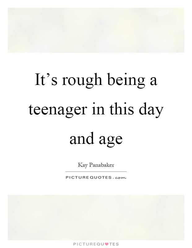 It's rough being a teenager in this day and age | Picture ...