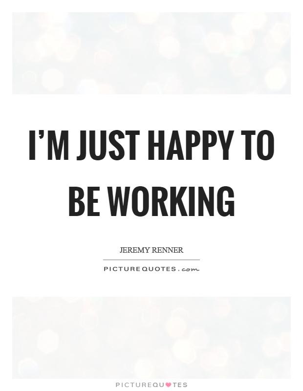 happy working quotes