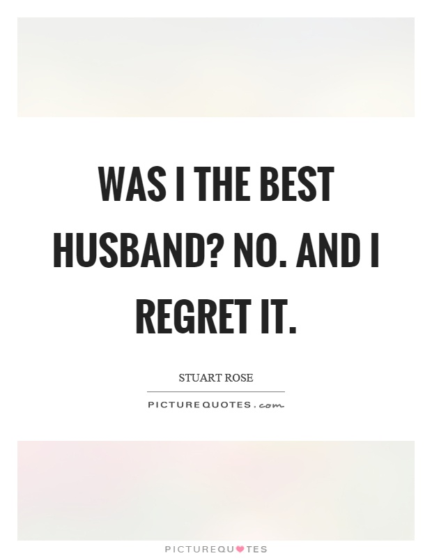 Regret dating someone quotes