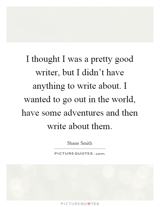 What are some good quotes to write about?