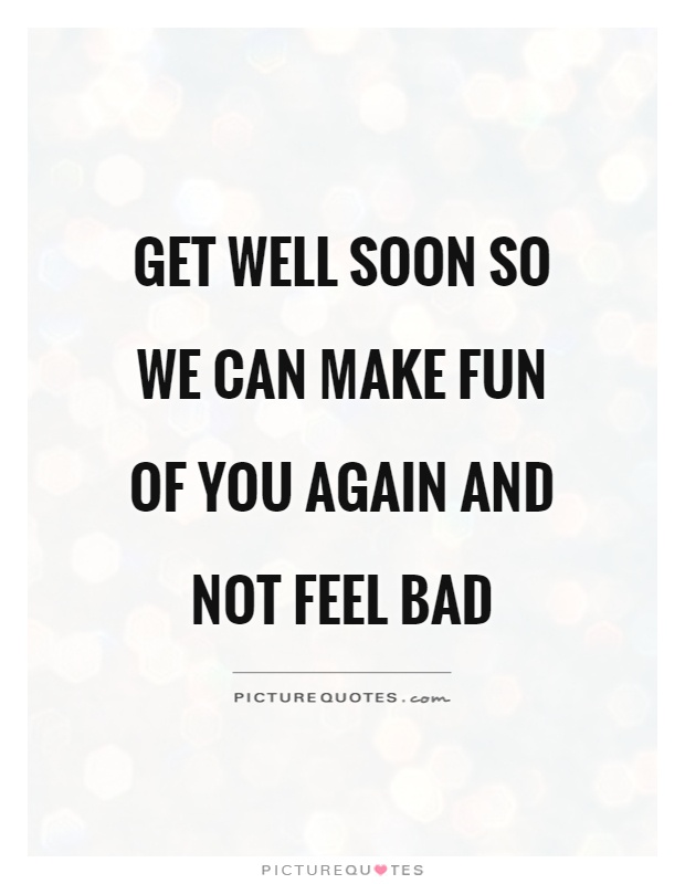 get well soon quotes sayings get well soon picture quotes