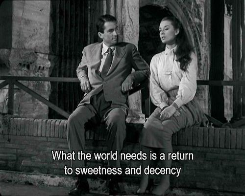 What the world needs is a return to sweetness and decency Picture Quote #1