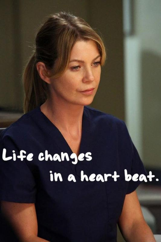 Life changes in a heart beat Picture Quote #1