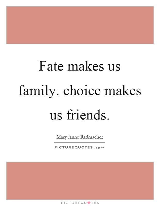 fate made us meet choice friends