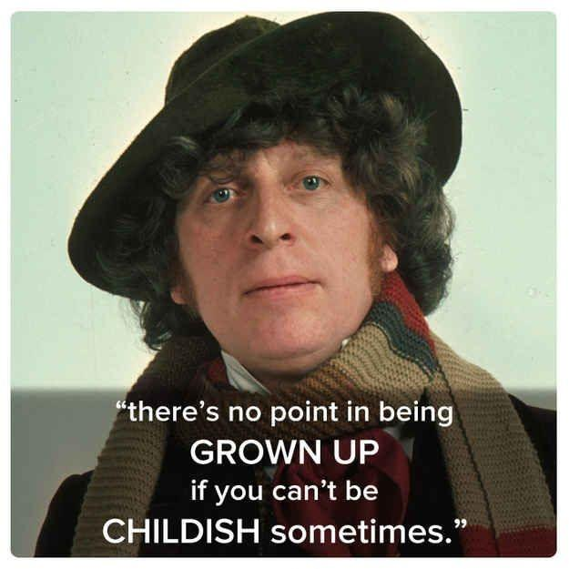 There's no point growing up if you can't be childish sometimes Picture Quote #1